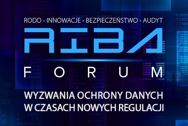 Portal GDPR patronem Konferencji RIBA – RODO, Innowacje, Bezpieczeństwo, Audyt, 6-7.04.2017r., Warszawa