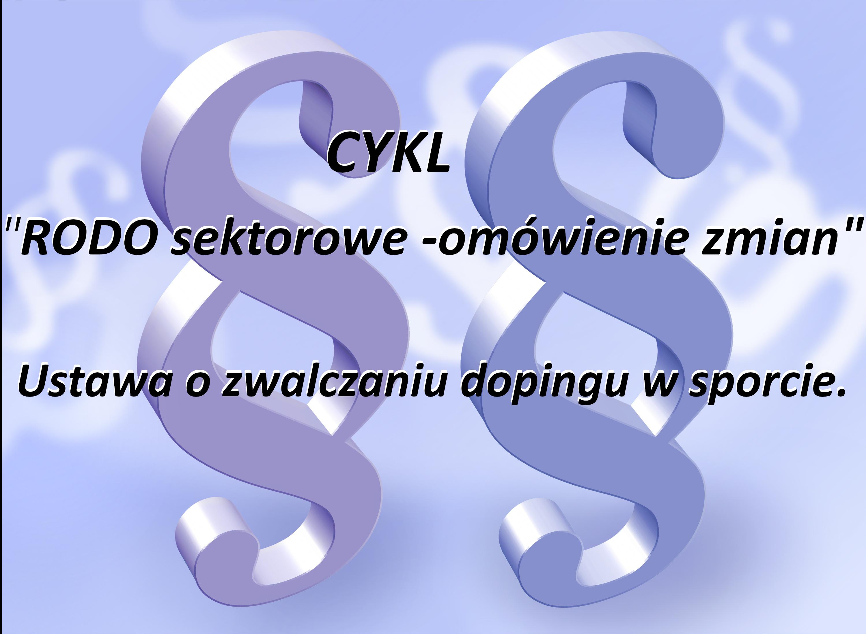 Zmiany w ustawie o zwalczaniu dopingu w sporcie.