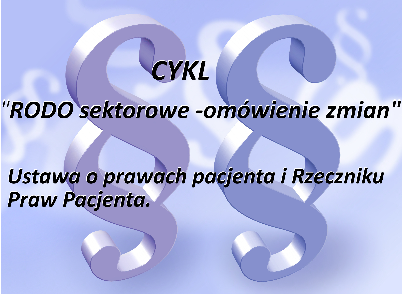 Zmiany w ustawie o prawach pacjenta i Rzeczniku Praw Pacjenta.