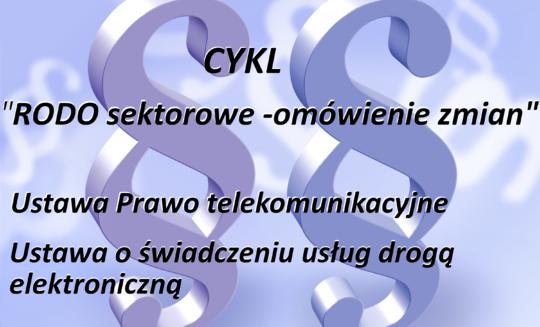 Zmiany w ustawie Prawo telekomunikacyjne i ustawie o świadczeniu usług drogą elektroniczną.