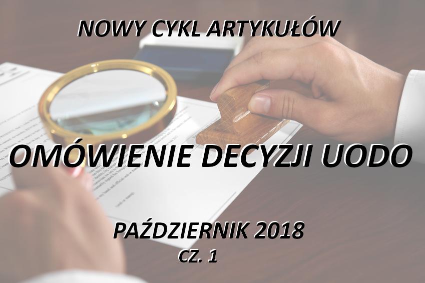 Omówienie decyzji UODO – październik 2018 –część 1