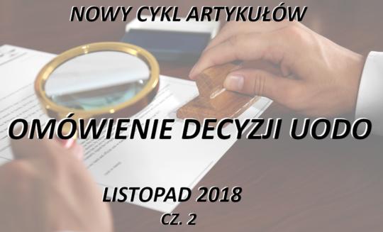 Omówienie decyzji UODO – listopad 2018 – część 2