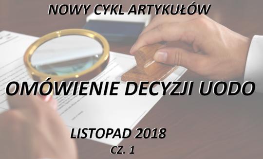 Omówienie decyzji UODO – listopad 2018 – część 1