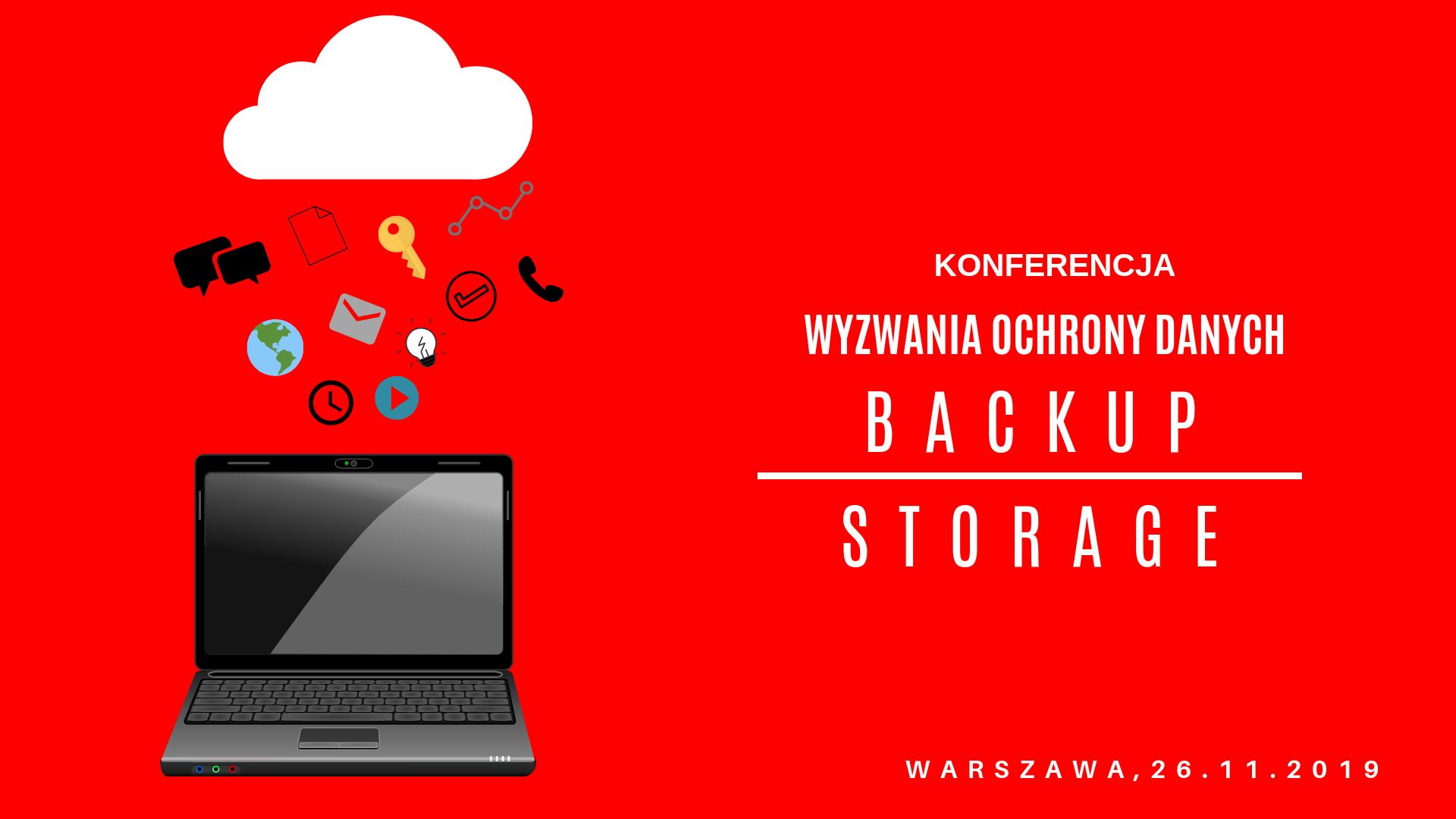 Konferencja – Backup&Storage Systems – portal gdpr.pl – patronatem medialnym