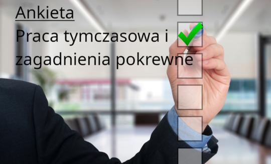 Ankieta – Praca tymczasowa i zagadnienia pokrewne