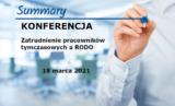 """Podsumowanie Konferencji """"Zatrudnienie pracowników tymczasowych a RODO"""""""