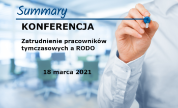 "Summary of the Conference ""Employment of temporary agency workers and GDPR"""
