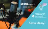 Komu ufamy? 8 odcinek podcastu Omni Modo!